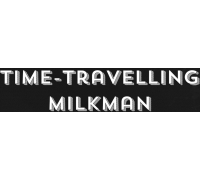 Time-Travelling Milkman